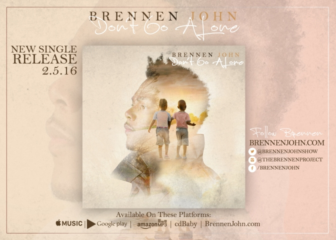 "Music Review: Brennen John – ""Don't Go Alone"""