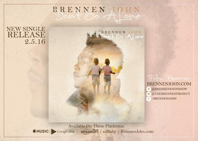 "Music Review: Brennen John – ""Don't Go Alone"""